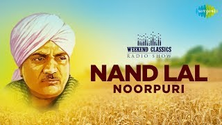 Weekend Classic Radio Show   Nand Lal Noorpuri Special   HD Songs   Rj Khushboo