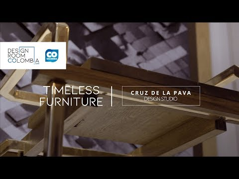 Cruz de la Pava, Timeless Furniture | Design Room Colombia