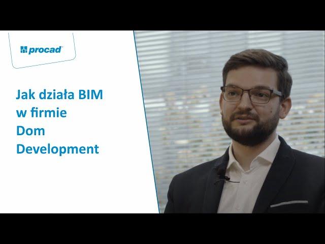 Jak działa BIM w firmie Dom Developnent | 3 minuty z BIM