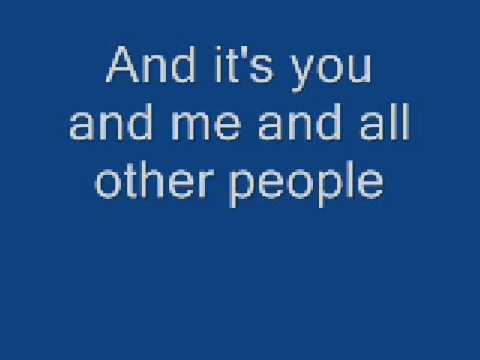 Lifehouse - You and Me (Lyrics)