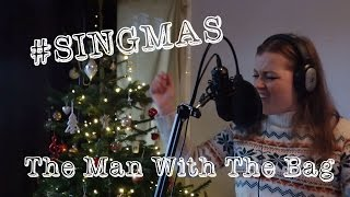 Elissa Churchill || (Everybody's Waitin' for) The Man with the Bag || #SINGMAS