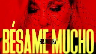 Ева Польна - Besame Mucho | Official Audio | 2020