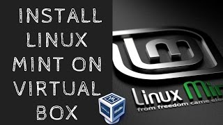 How To Install Linux Mint on Virtual Box | One of Best Linux Distro | Linux OS