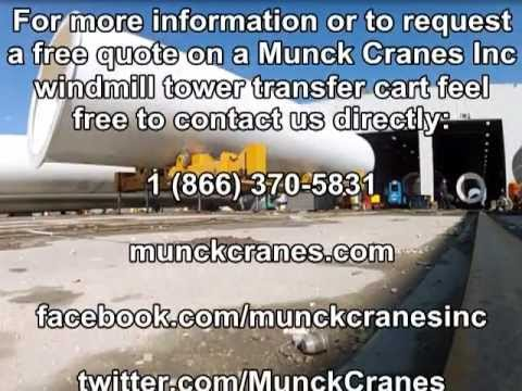 Munck Wind Turbine Tower Transfer Cart