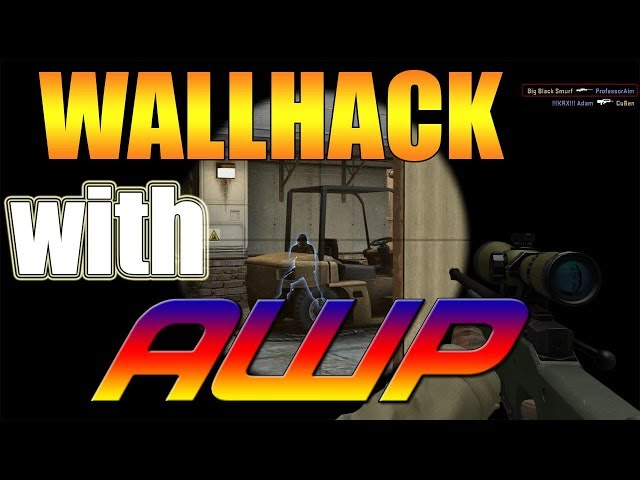 WALLHACK WITH AWP?!