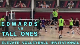 Edwards vs Tall Ones (Finals) - Elevate Invitational Volleyball Tournament 2018