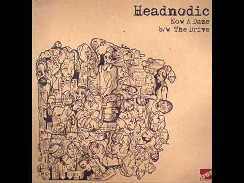 Headnodic - Now A Daze ft. Zion
