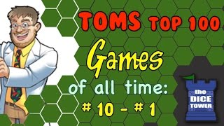 Tom Vasel's Top 100 Games of all Time (2014 Edition): 10 - 1