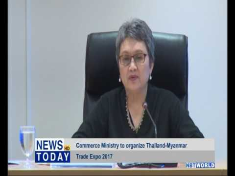 Commerce Ministry to organize Thailand Myanmar Trade Expo 2017