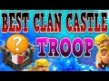 CLASH OF CLANS WORLDS BEST CLAN CASTLE TROOP FUNNY MOMENTS CLAN WARS FUNNY BARBARIAN KING