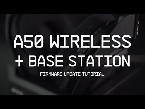 A50 Wireless + Base Station || Firmware Update Guide