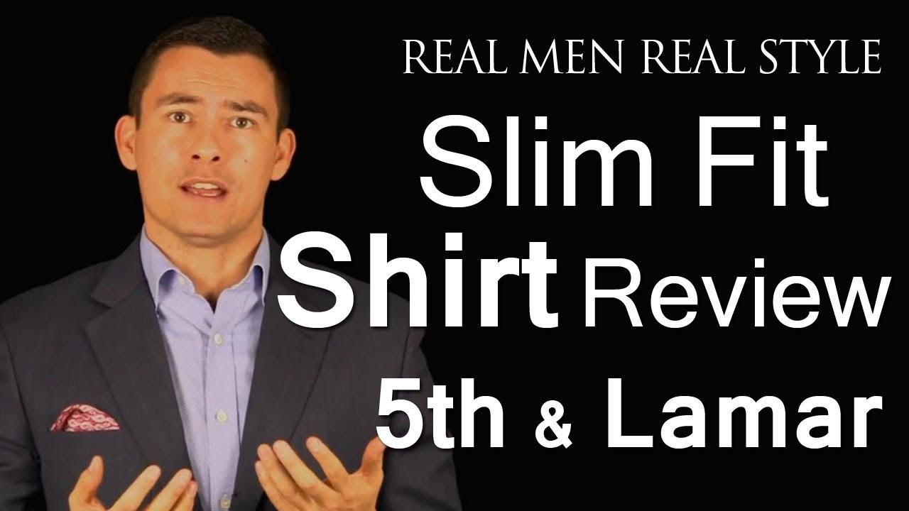 Slim Fitting Mens Dress Shirt Review Austins 5th Lamar Slim