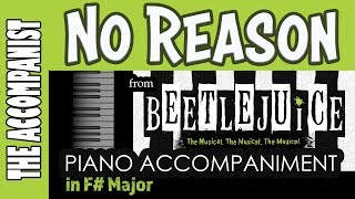 No Reason - from the Broadway Musical 'Beetlejuice' - Piano Accompaniment - Karaoke