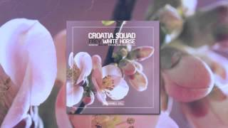 Croatia Squad & Frey - White Horse (Original Mix)