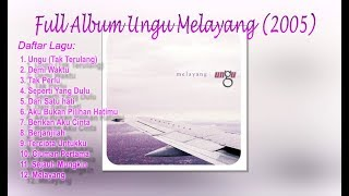 Full Album Ungu Melayang (2005) Mp3