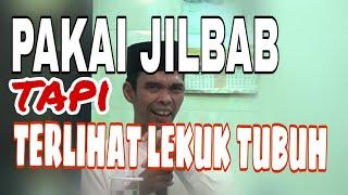 Video PAKAI JILBAB TAPI TERLIHAT LEKUK TUBUH - Ustad Abdul Somad download MP3, 3GP, MP4, WEBM, AVI, FLV Oktober 2018