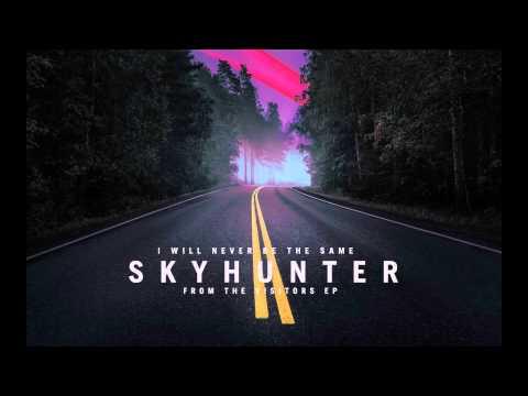 Клип I Will Never Be The Same - Skyhunter