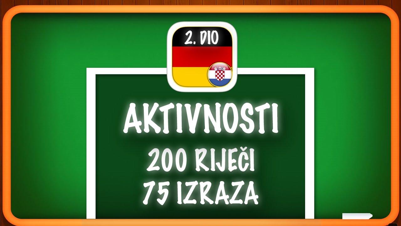 2020 Njemački Online - Aktivnosti 2. dio- Nauči Njemački - 200 riječi 75 izraza- nastava na daljinu
