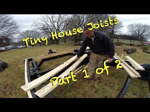 Tiny House Floor Joists Part 1 of 2