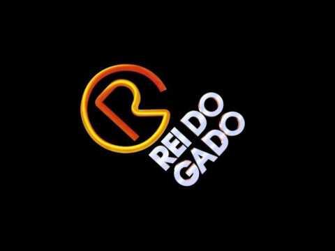 REI DO GADO   Tema de Abertura da Novela: O REI DO GADO (1996 - 1997)