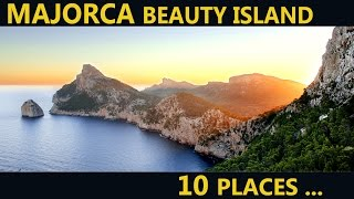 Majorca Holiday - Top Places & Attractions