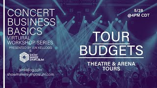 Tour Budgets (Theater & Arena Tours)