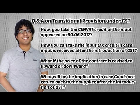 Q&A on Transitional Provision under GST