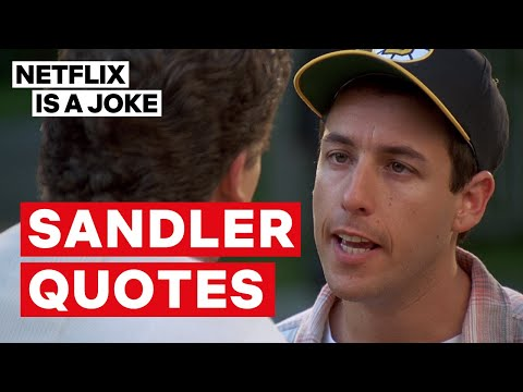 Adam Sandler: 100% Fresh  Sandler Quotes  Netflix