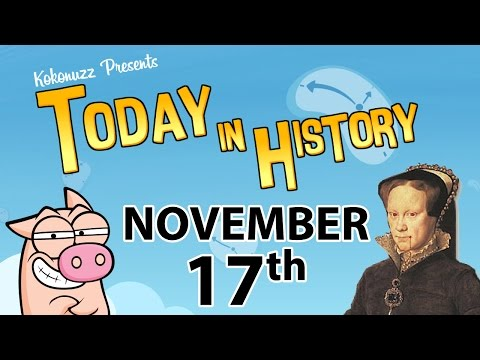 """TIH: Queen Mary I """"Bloody Mary"""" & Suez Canal (November 17 in History)"""