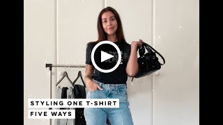 Styling One T-Shirt 5 Ways