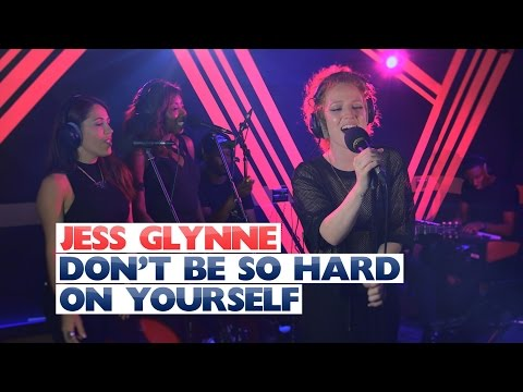 Jess Glynne - 'Dont Be So Hard On Yourself' (Capital Session)