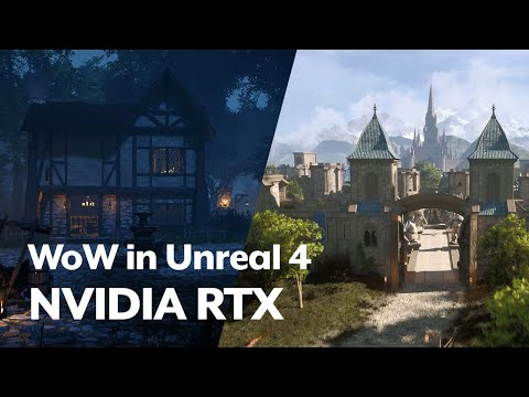 WoW in Unreal 4 with Nvidia RTX Ray Tracing