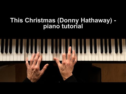 piano tutorial: This Christmas (Donny Hathaway)
