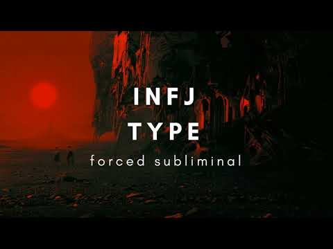 INFJ  Personality  Type  |  Forced  Subliminal