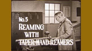 Reaming With Taper Hand Reamers