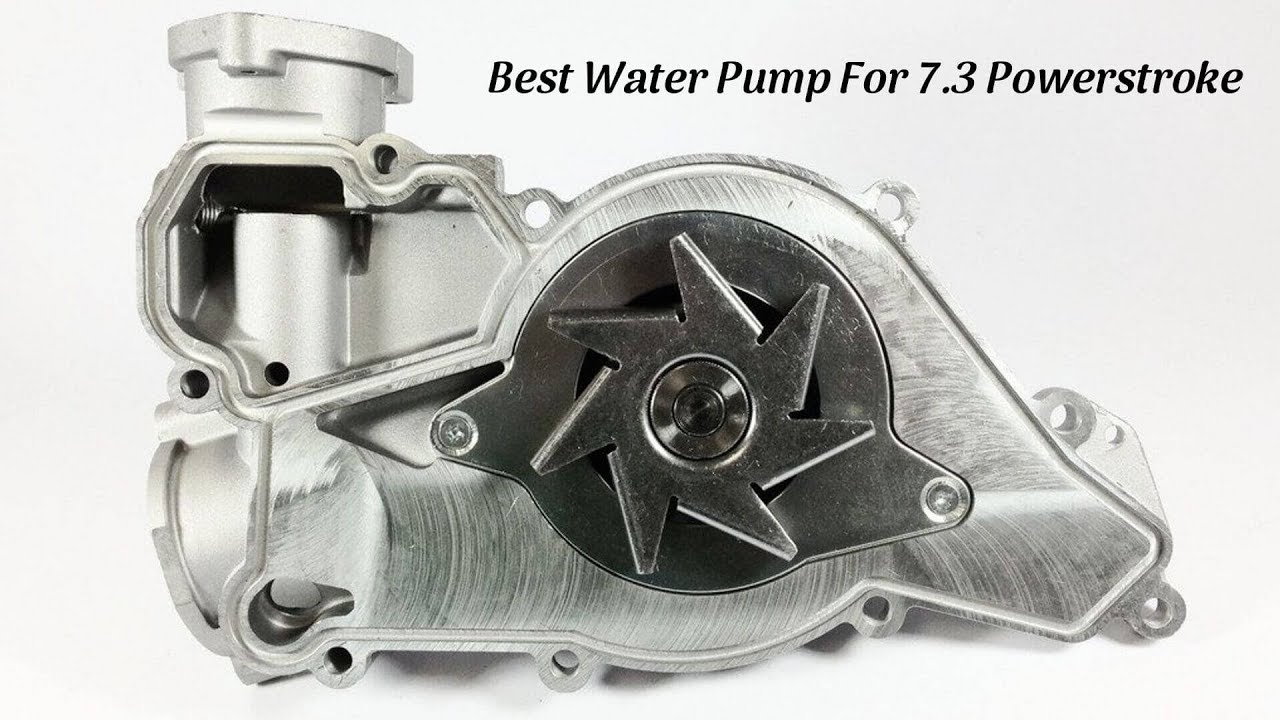 Best Water Pump For 7 3 Powerstroke Top Reviews Of 2019 Youtube