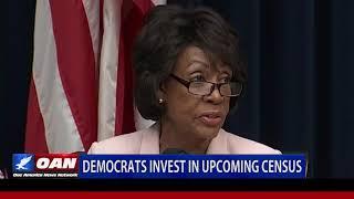 Democrats Invest in Upcoming Census