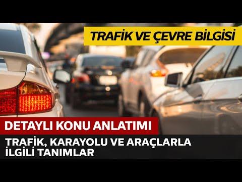 Trafik, Karayolu ve Araçlarla İlgili Tanımlar
