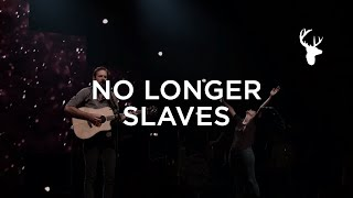 Music Moment: No Longer Slaves - Jonathan & Melissa Helser