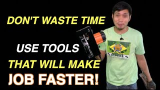 TOOL THAT MAKES JOB DONE FASTER
