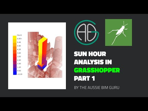 Sun Hour Analysis using Grasshopper (Part 1 of 2)