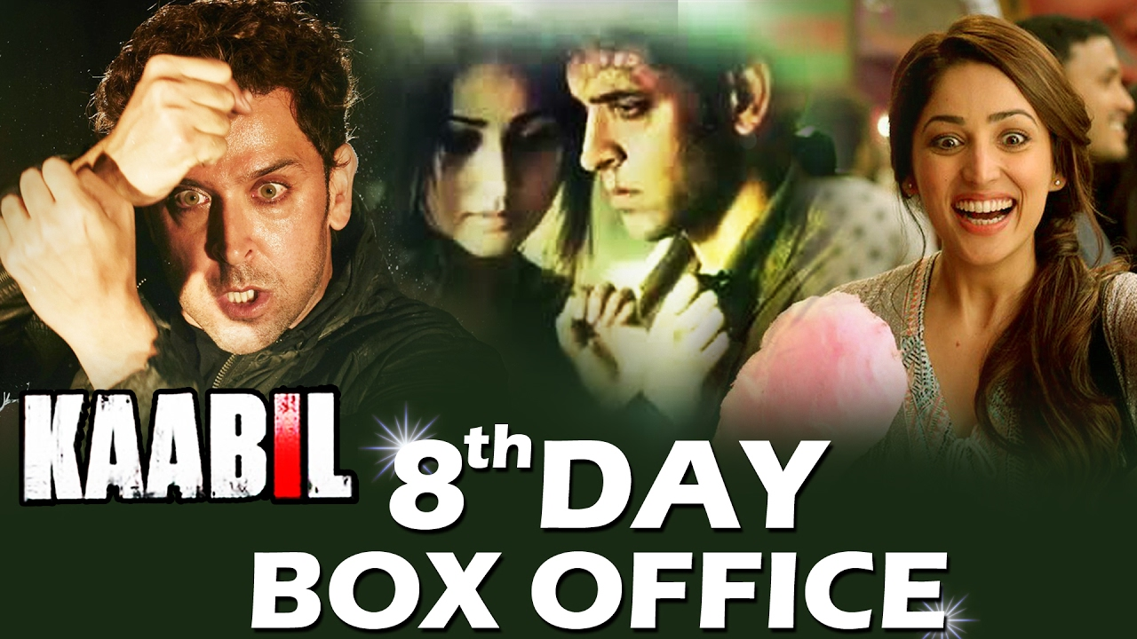 Kaabil 8th Day Box Office Collection