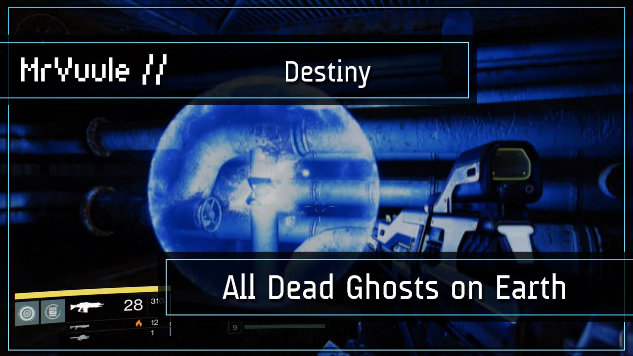 Destiny all dead ghost locations on earth ghost hunter trophy