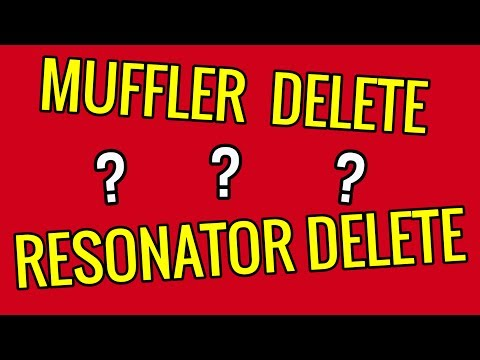 MUFFLER DELETE or RESONATOR DELETE: Which One Should You Do? - Exhaust Mods!
