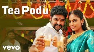 Anjala - Tea Podu Video   Vimal, Nandhita   Gopi Sundar