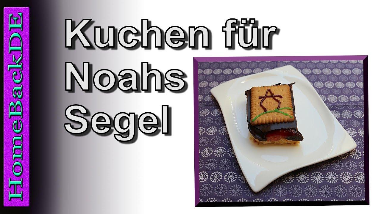 Noahs Segel Mein Kuchen Zur Eroffnung Biskuit Keks Kuchen Youtube