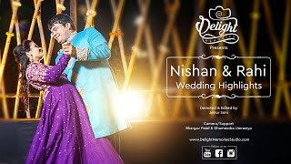 Nishan & Rahi, Wedding Highlights Video, Ahmedabad