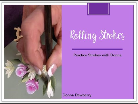 FolkArt One Stroke: Practice Strokes With Donna – Rolling Strokes | Donna Dewberry 2020