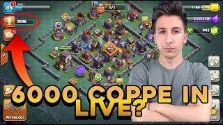 6000 COPPE in LIVE? Se ci ARRIVO che FACCIAMO? | Clash of Clans ITA