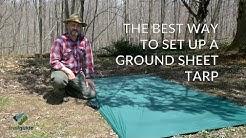 The BEST WAY To Set Up A GROUND SHEET TARP